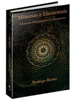 Miasmas e Elemantais - A Estrutura Eletromagnética do Pensamento